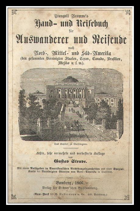 Traugott Bromme's Hand- und Reisebuch für Auswanderer und Reisende nach Nord-, Mittel-, und Süd-Amerika - Bamberg - 1866 - 2014-03-07 at 1.31.44 AM